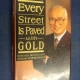 Paving every street of gold